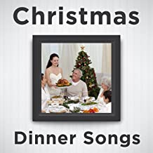 Christmas Dinner Songs: Relaxing Piano Versions of Christmas Songs Like Silent Night, White Christmas, Jingle Bells, Oh Holy Night, Have Yourself a Merry Little Christmas, Away in a Manger, Oh Christmas Tree, Joy to the World, And More!