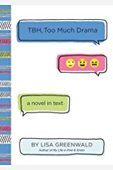 TBH #3: TBH, Too Much Drama Kindle Edition