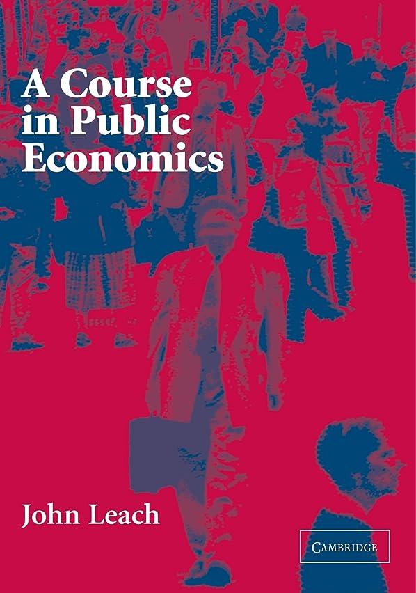 非常に怒っていますロックもっと少なくA Course in Public Economics