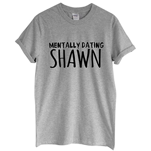 03812d52c3b5 Rock Paper Sisters Unisex Slogan T-Shirt: Mentally Dating Shawn