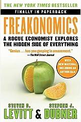 Freakonomics: A Rogue Economist Explores the Hidden Side of Everything Paperback