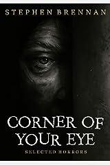 Corner Of Your Eye Kindle Edition