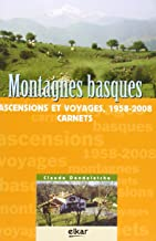 montagnes basques, ascensions et voyages 1958-2008