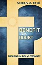 benefit of the doubt greg boyd