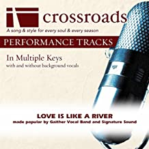 Love Is Like A River (Performance Track without Background Vocals in F#)