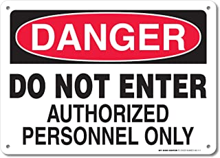 """Danger Do Not Enter Authorized Personnel Only Sign - 10""""x14"""" - .040 Rust Free Aluminum - Made in USA - UV Protected and Weatherproof - A82-111AL"""