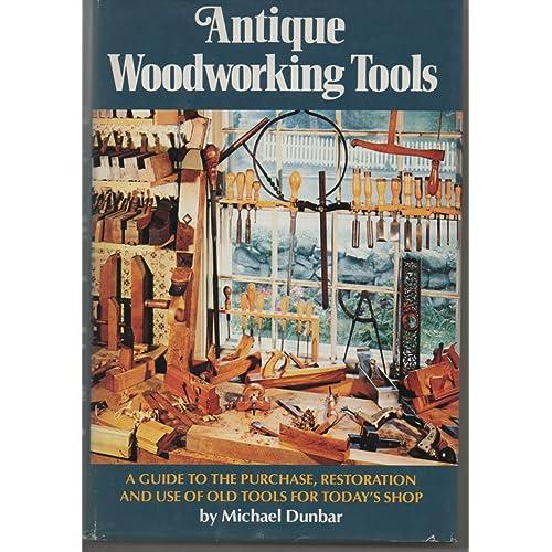 Antique Woodworking Tools Amazon Com