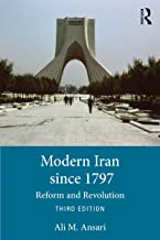 Modern Iran since 1797: Reform and Revolution