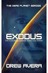 EXODUS (The Dead Planet Series Book 1) Kindle Edition