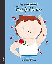 Pequeño & Grande Rudolf Nuréiev (Spanish Edition)