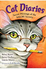 Cat Diaries: Secret Writings of the MEOW Society Kindle Edition