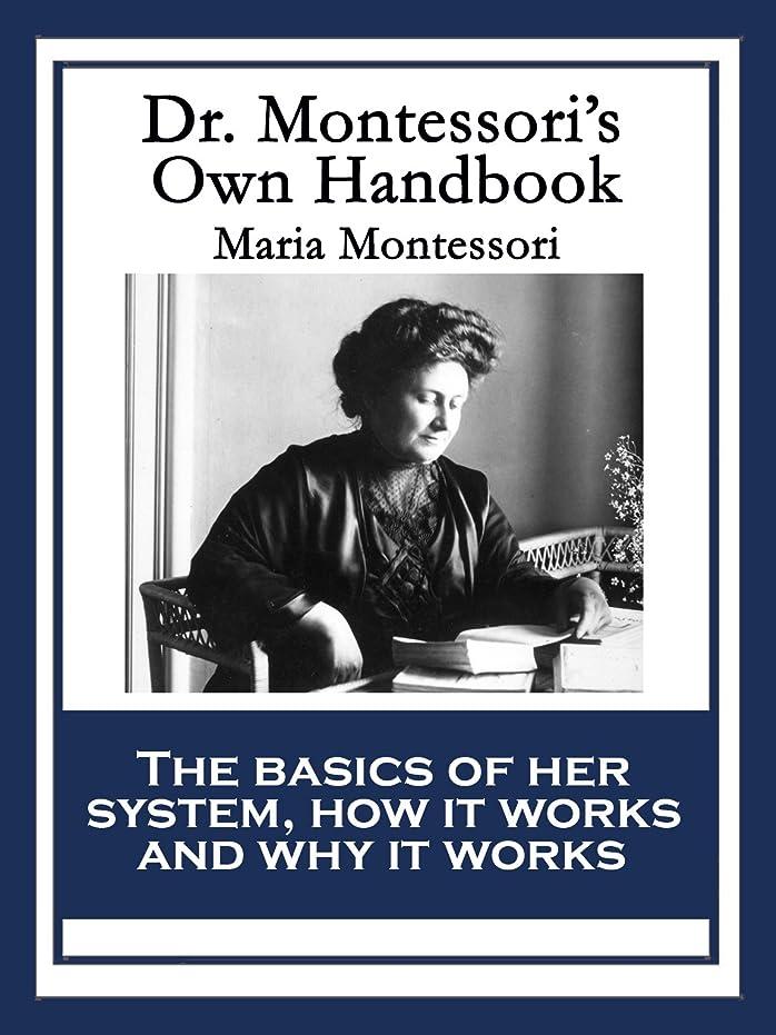 キャスト窓ごめんなさいDr. Montessori's Own Handbook (English Edition)