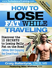 How To Lose Fat While Traveling