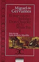 Ingenioso hidalgo Don Quijote de la Mancha, El: Ingenioso hidalgo Don Quijote de la Mancha I , El: 1 (Clásicos Castalia. C/C.)