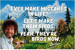 Bob Ross Ever Make Mistakes in Life Quote Motivational Painting Cool Wall Decor Art Print Poster 12x18
