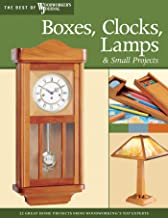 Boxes, Clocks, Lamps, and Small Projects (Best of WWJ): Over 20 Great Projects for the Home from Woodworking's Top Experts