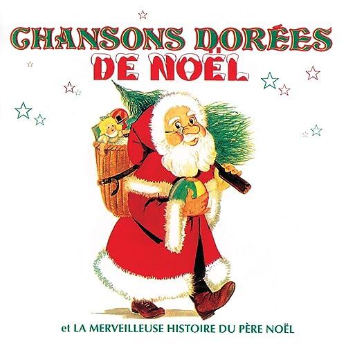 Histoire Du Pere Noel La Merveilleuse Histoire Du Pere Noel (Deuxieme Partie) by Various