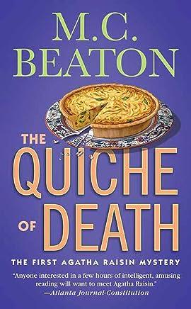 The Quiche of Death: The First Agatha Raisin Mystery (Agatha Raisin Mysteries Book 1)