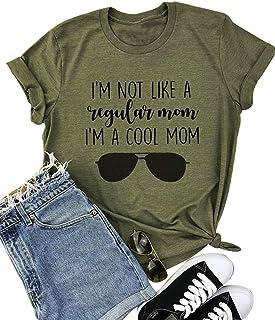 Women I'm Not Like A Regular Mom I'm A Cool Mom Funny Saying T Shirt Women O Neck Tops Tee