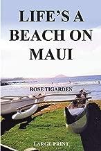 Life's a Beach on Maui