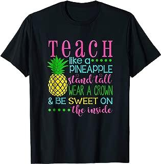 Teach Like a Pineapple Shirt, Teacher appreciation gift