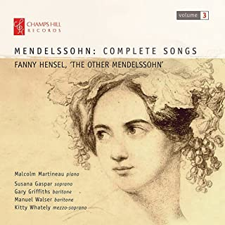 Complete Songs 3 Fanny Hensel