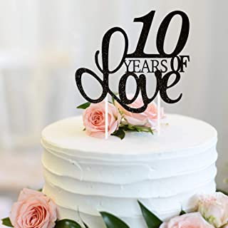 10 Years of Love Cake Topper 10th Happy Birthday Tenth Wedding Anniversary Love Gifts Keepsake Party Decoration Supplies