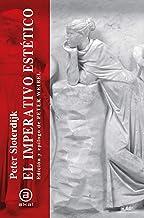 El imperativo estético. Escritos sobre arte (Los Caprichos nº 11) (Spanish Edition)