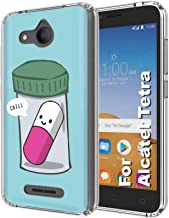 TalkingCase Clear Thin Gel Phone Cover for Alcatel Tetra,Chill Pill Saying Chill,Light Weight,Ultra Flexible,Soft Touch,Anti-Scratch,Designed and Printed in USA