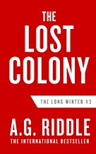 The Lost Colony (The Long Winter Trilogy Book 3) (English Edition)