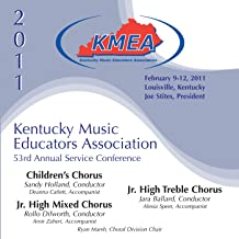 Kentucky Music Educators Association 53rd Annual Service Conference - Children's Chorus / Junior High Mixed Chorus / Junior High Treble Chorus