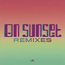 "On Sunset (12"" Remixes Limited Edt.)"