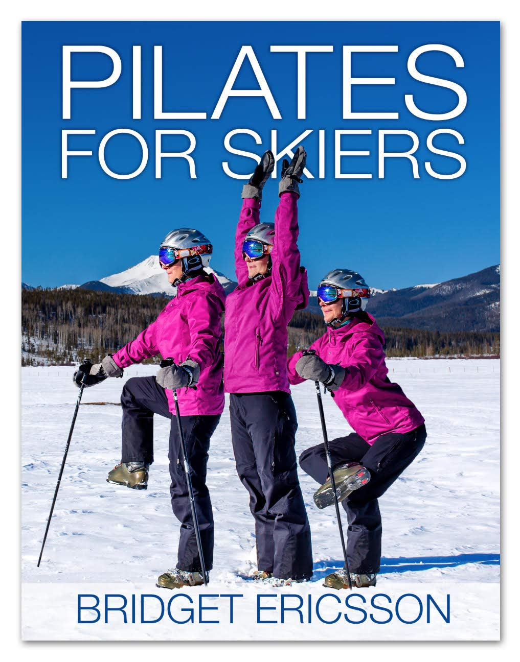 Pilates For Skiers (English Edition)