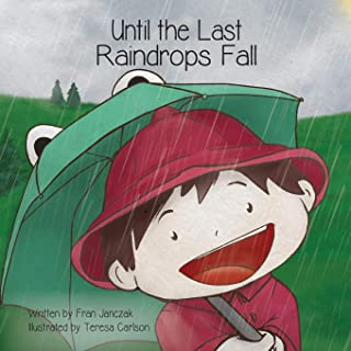 Until the Last Raindrops Fall
