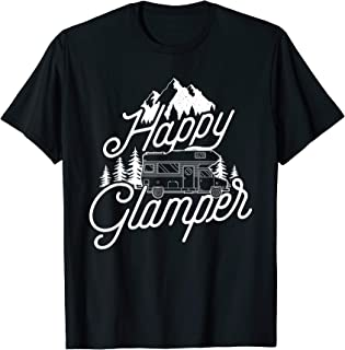 Happy Glamper - Funny Glamping, RVing & Camping T-Shirt