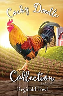 Cocky Doodle Collection 1: A Barnyard Comedy Extravaganza