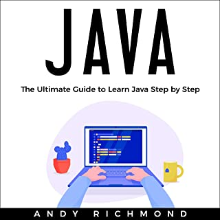 Java: The Ultimate Guide to Learn Java Step by Step
