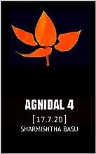 Agnidal 4: [17.7.20]