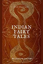 Indian Fairy Tales: WIth Illustrated (English Edition)