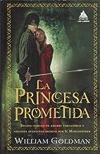 La princesa prometida: 45 (Ático de los Libros)