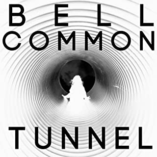 bell common tunnel