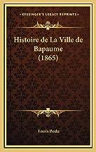 Histoire de La Ville de Bapaume (1865)