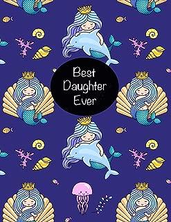 BEST Daughter Ever: Cute Little Mermaid Princess Sketchbook, Sticker Book for Girls, Kids & Teens   Large Fun Activity Book 8.5