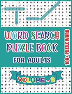 Word Search Puzzle Book for Adults: Word Search Puzzles Book For Fun and Memories Celebrating the Leisure Time-100+ Word Puzzle For Adults and Senior ... Print - A Best Holidays Gift for All Ages 12+