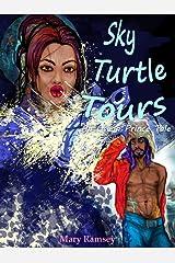 Sky Turtle Tours: An Ocean Prince Tale Kindle Edition