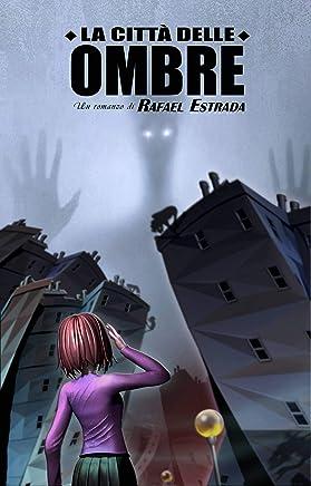 La città delle ombre