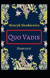 Quo Vadis Illustrated