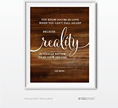 Andaz Press Wedding Love Quote Wall Art, Rustic Wood Print, 8.5x11-inch Poster, Gift, Sign, You Know You're in Love When Reality is Finally Better Than Your Dreams. Dr. Seuss Quote, 1-Pack