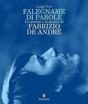 Falegname di parole: Le canzoni e la musica di Fabrizio De André