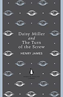 Penguin English Library Daisy Miller and the Turn of the Screw (The Penguin English Library)